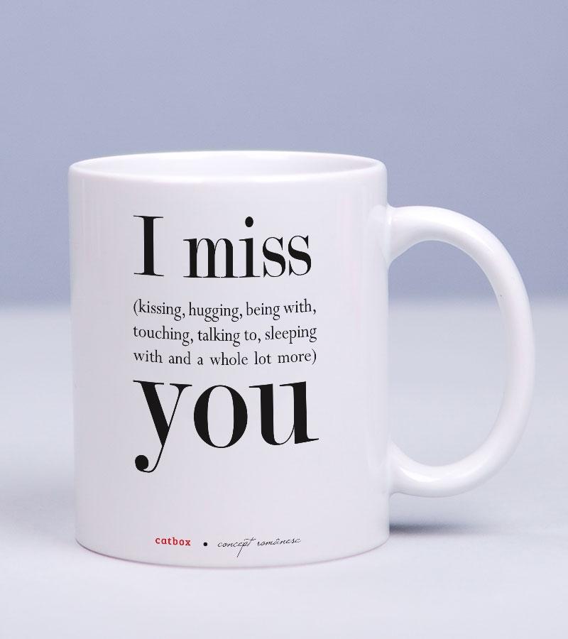 Cana cu mesaj romantic cadou pentru iubit - Missing You_catbox 1