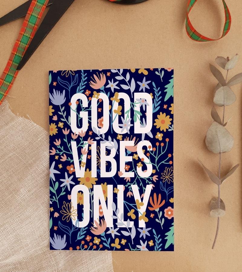 Felicitare personalizata cu mesaj optimist - Good Vibes Only_catbox